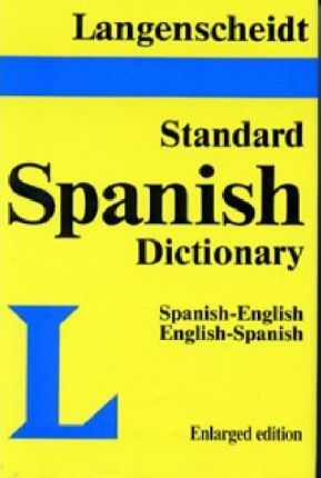 Langenscheidt's New Standard Spanish Dictionary: Spanish-English, English-Spanish
