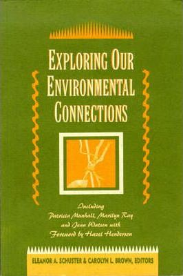 Exploring Our Environmental Connections