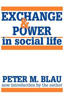 analysis of peter blaus exchange theory