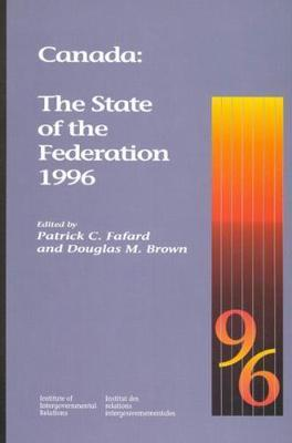 Canada: The State of the Federation 1996: Volume 29