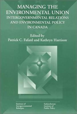 Managing the Environmental Union: Volume 52