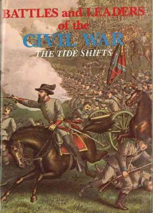 Battles and Leaders of the Civil War The Tide Shifts v. 3