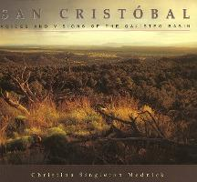 San Cristobel: Voices and Visions of the Galisteo Basin