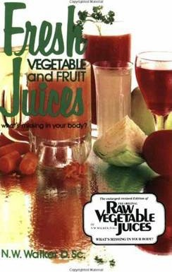Fresh Vegetable and Fruit Juices : What's Missing in Your Body