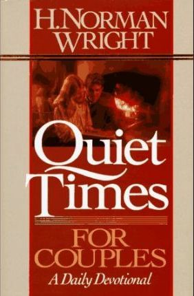 Quiet Times for Couples Wright H Norman