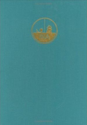 Serce Limani: The Ship and Its Anchorage, Crew, and Passengers V. 1