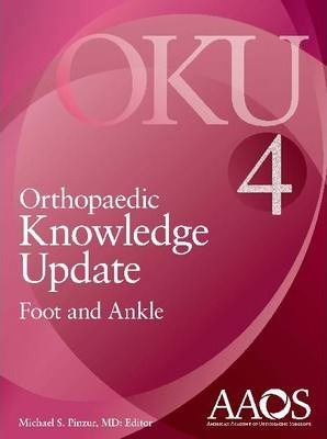 Orthopaedic Knowledge Update Foot and Ankle 4