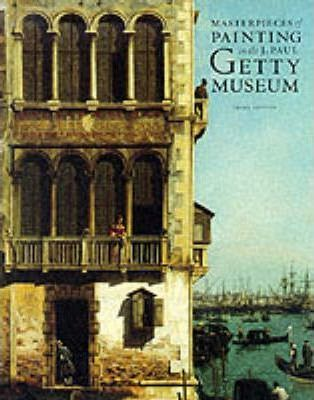 Masterpieces of Painting in the J. Paul Getty Museum