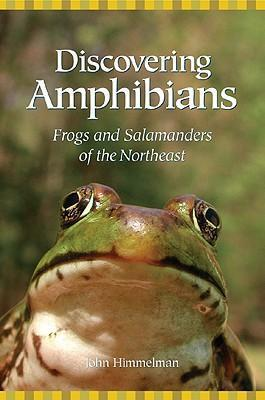 Discovering Amphibians  Frogs and Salamanders of the Northeast