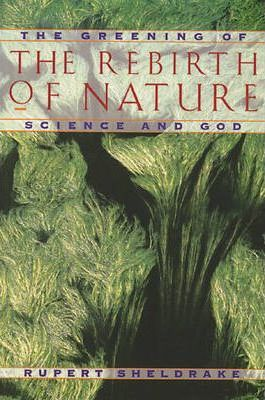 Greening of the Rebirth of Nature Science and God