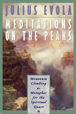 Meditations on the Peaks : Mountain Climbing as Metaphor for the Spiritual Quest