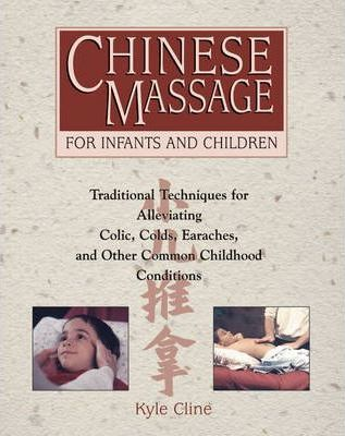 Chinese Massage : For Infants and Children