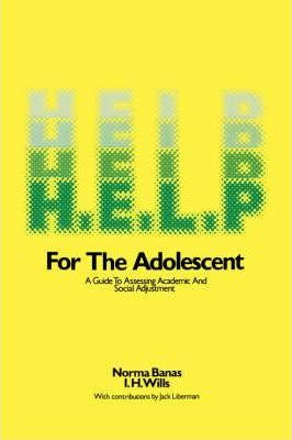 H.E.L.P.  A Guide to Assessing Academic and Social Adjustment