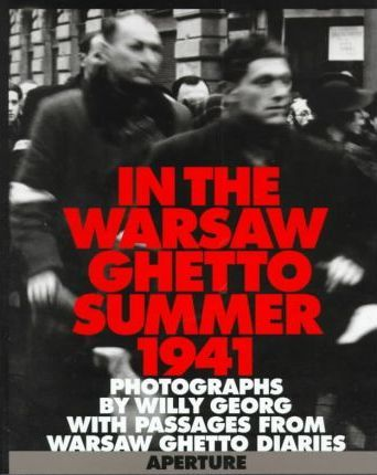 In the Warsaw Ghetto  Summer, 1941