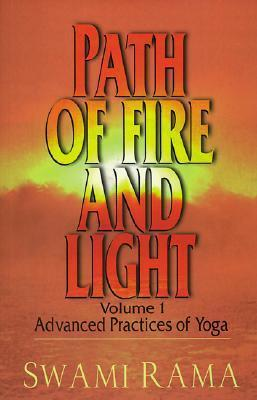 Path of Fire and Light: v. 1 : Advanced Practices of Yoga