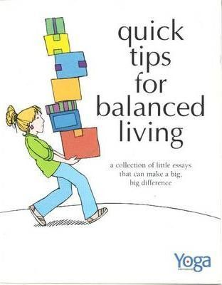 Astrosadventuresbookclub.com Quick Tips for Balanced Living : A Collection of Little Essays That Can Make a Big Big Difference Image