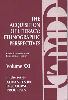 The Acquisition of Literacy  Ethnographic Perspectives