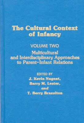 Cultural Context of Infancy