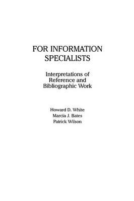 For Information Specialists: Interpretations of References and Bibliographic Work