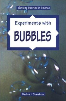 Experiments with Bubbles