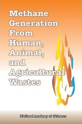 Methane Generation from Human, Animal, and Agricultural Wastes