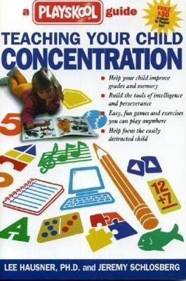 Teaching Your Child Concentration: A Playskool Guide