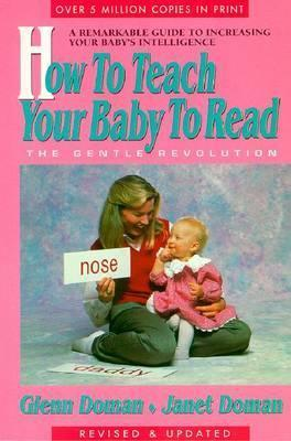 How to Teach Your Baby to Read the Gentle Revolution