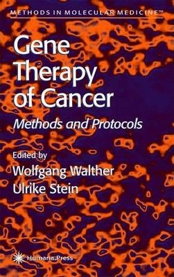 Gene Therapy of Cancer: Methods and Protocols