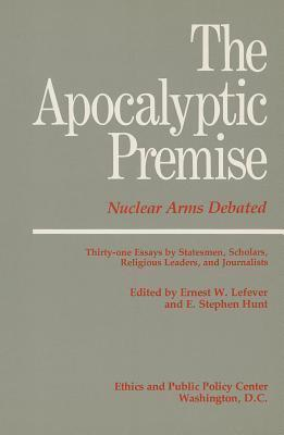 The Apocalyptic Premise