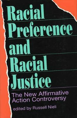 Racial Preference and Racial Justice