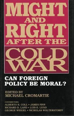Might and Right After the Cold War