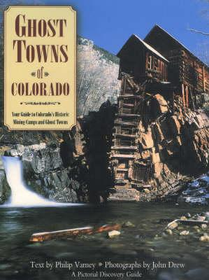 Ghost Towns of Colorado