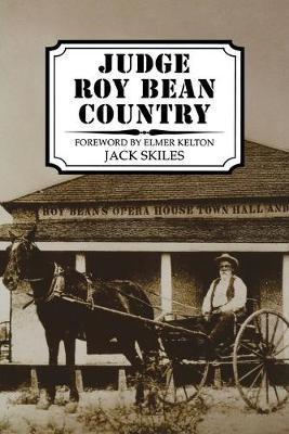 Judge Roy Bean Country