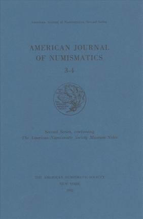American Journal of Numismatics 3-4 (1991-92)