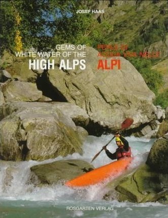 Whitewater Gems of the Alps