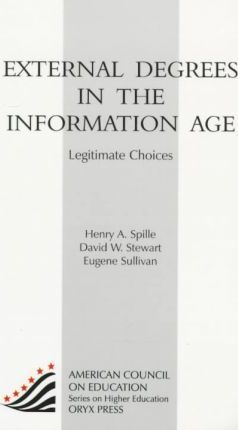 External Degrees in the Information Age: Legitimate Choices