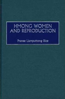 Hmong Women and Reproduction