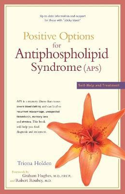 Positive Options for Antiphospholipid Syndrome (Aps)