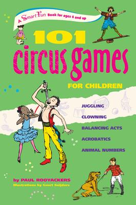 101 Circus Games for Kids