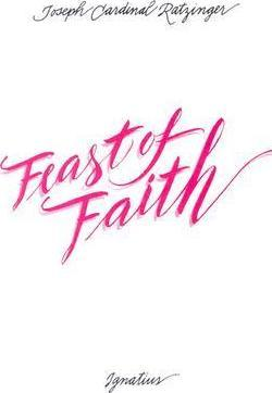 The Feast of Faith