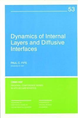 Dynamics of Internal Layers and Diffusive Interfaces
