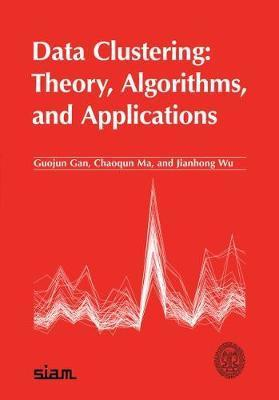 Data Clustering Theory Algorithms And Applications