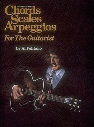 The Complete Book of Chords, Scales, and Arpeggios for the Guitar ...