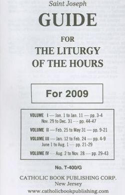 Saint Joseph Guide for the Liturgy of the Hours  For 2009