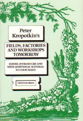 Fields, Factories and Workshops Tomorrow
