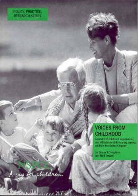 Voices from Childhood  Survey of Childhood Experiences and Attitudes to Child Rearing Among Adults in the United Kingdom