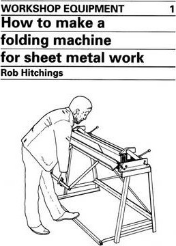 How To Make A Folding Machine For Sheet Metal Work Rob