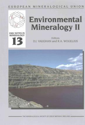 Environmental Mineralogy II: EMU Notes in Mineralogy 13
