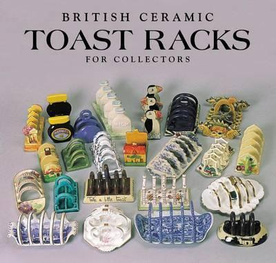 Toast Racks : For Collectors