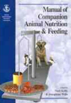 BSAVA Manual of Companion Animal Nutrition and Feeding